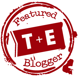 Featured T+E Blogger