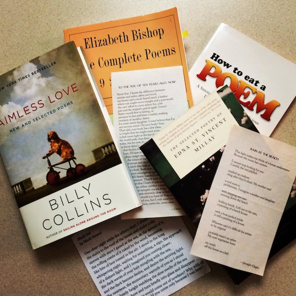 A few of my favorite poets & poems: Billy Collins' Aimless Love, Mark Strand's Black Sea, Dora Malech's To The You Of Ten Years Ago, Now, The Complete Poems of Elizabeth Bishop, Selected Poetry of Edna St. Vincent Millay, How To Eat A Poem, & Jennifer Chapis' Rain At The Beach.